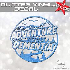 Funny Adventure Before Dementia Glitter Car Laptop Camper Vinyl Decal Sticker