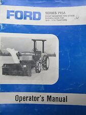 New Holland Operators Manual for Series 715A Front Mounted 2-Stage Snowblower
