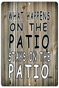 Funny Sarcastic Metal Tin Sign Wall Decor Man Cave Bar What Happens on The Patio