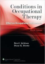 Conditions in Occupational Therapy : Effect on Occupational Performance by Diane