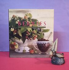 Sharon Kramis: Berries ~ A Country Garden Cookbook/cookery (berries) HBDJ