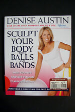 Sculpt Your Body With Balls And Bands by Denise Austin - Paperback (D 108)