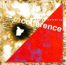 Incoherence by Peter Hammill (CD, Apr-2004, Fie)