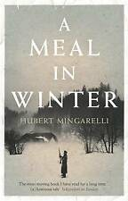 A Meal in Winter by Hubert Mingarelli (Paperback, 2014)