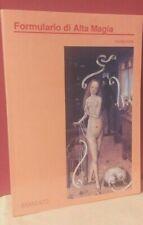 Pierre Piobb Formulario di alta magia tratto da antichi libri - Brancato 1991 R