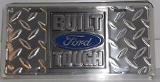 BUILT FORD TOUGH ALUM LICENSE DIAMOND PLATE MADE USA TRUCK BRONCO F-150 PICK UP