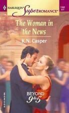 The Woman in the News Beyond 9 to 5 K.N. Casper 2003 Paperback Novel Romance USA