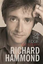 On The Edge: My Story - Richard Hammond - W&N - Hardcover - Used: Very Good
