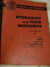 1956 SCHAUMS HYDRAULICS&FLUID MECHANICS THEORY&PROBLEMS RONALD GLILES 260 PGS