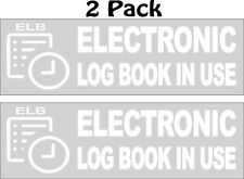 """(2) Electronic Log Book In Use Truck ELD ICC DOT Decal Sticker 2.5"""" x 8.0"""""""