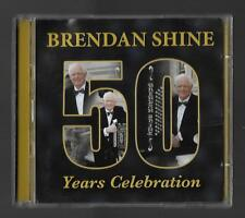 """Brendan Shine - 50 Years Celebration - A Signed """"Best of"""" CD - Fifty - Free P&P"""