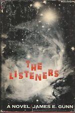 THE LISTENERS ~ James E Gunn 1972 HC DJ BCE
