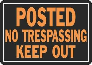 NEW LOT (12) HY-KO 813  ALUMINUM POSTED NO TRESPASSING KEEP OUT SIGNS 8400665