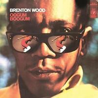 Brenton Wood - Oogum Boogum - New Sealed Reissue Vinyl LP