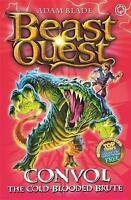 Blade, Adam, Convol the Cold-blooded Brute (Beast Quest)Book 37, Very Good Book