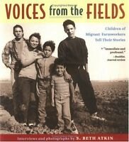 Voices from the Fields : Children of Migrant Farmworkers Tell Their Stories by S