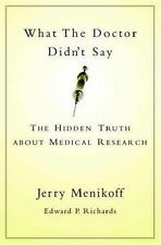 What the Doctor Didn't Say: The Hidden Truth about Medical Research-ExLibrary