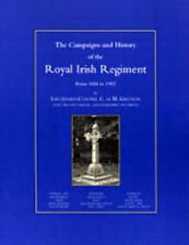 Campaigns and History of the Royal Irish Regiment from 1684-1902 by G.Ic M....