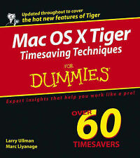 NEW Mac OS X Tiger Timesaving Techniques For Dummies by Larry Ullman