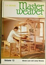 MASTER WEAVER LIBRARY, VOLUME13, BY S. A. ZIELNSKI,1982.WOVEN LACE,  LACEY WEAVE