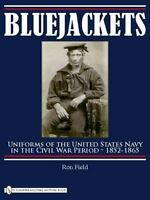 Bluejackets: Uniforms of the United States Navy in the Civil War Period, 1852-65