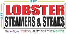LOBSTER STEAMERS & STEAKS Banner Sign NEW Larger Size for Delivery Restaurant