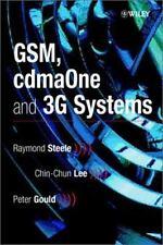GSM, cdmaOne and 3G Systems Steele, Raymond, Gould, Peter, Lee, Chin-Chun Hardc