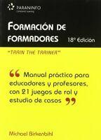 Formacion de formadores (18ª ed.) (Educacion)