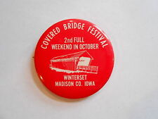 Vintage Winterset Madison County Iowa Covered Bridge Festival Souvenir Pinback