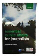 Essential Public Affairs for Journalists James Morrison NCTJ Paperback Book