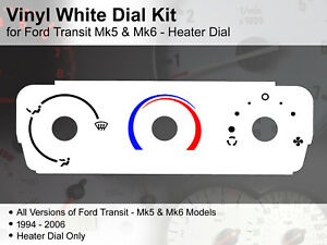 Ford Transit Mk5 / Transit Mk6 (1994 - 2006) Heater Dial - Vinyl White Dial Kit