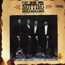 The Notting Hillbillies CD Missing Presumed Having a Good Time 0042284267120