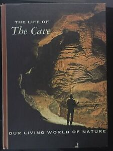 The Life of The Cave by Charles Mohr Thomas Poulson 1966 HC Like New ex-library