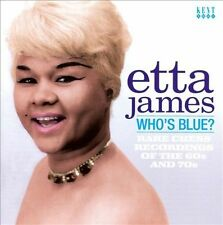 Who's Blue? Rare Chess Recordings of the 60s and 70s by Etta James (CD,...