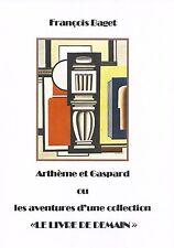 Le livre de demain - Etude de la collection Arthème Fayard. (par BAGET François