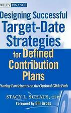 Designing Successful Target-Date Strategies for Defined Contribution Plans: Putt