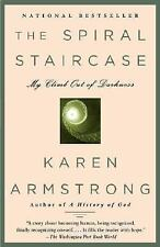 The Spiral Staircase: My Climb Out of Darkness by Armstrong, Karen, Good Book