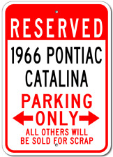 1966 66 PONTIAC CATALINA Parking Sign