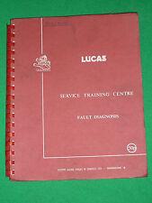 LUCAS SERVICE TRAINING CENTRE AC DC FAULT DIAGNOSIS BOOK - JULY 1968 (5964)