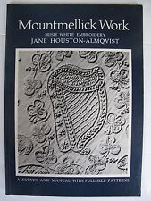 IRISH WHITEWORK EMBROIDERY - MOUNTMELLICK WORK by JANE HOUSTON-ALMQUIST