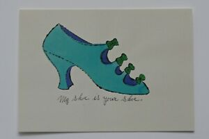 "ANDY WARHOL: ""My shoe is your shoe"" , Kunst-Postkarte / auch mit Rahmen"
