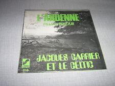 JACQUES CARRIER ET LE CELTIC 45 TOURS BELGE L'ARDENNE