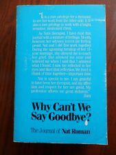 Why Can't we Say Goodbye, The Journal of Nat Roman