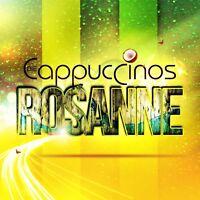 DIE CAPPUCCINOS - ROSANNE  CD SINGLE NEU