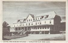 Canada Quebec Carleton-sur-Mer - Hotel des Sables Rouges 1949 mailed postcard