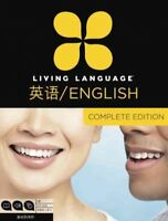 Living Language English for Chinese Speakers : Complete Edition, Paperback by...