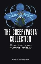 The Creepypasta Collection: Modern Urban Legends You Can't Unread (Paperback or