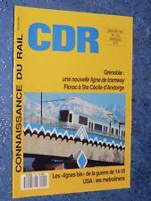 Connaissance Du Rail n° 120 Janvier 1991