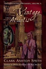 A VINTAGE FROM ATLANTIS - SMITH, CLARK ASHTON/ CONNORS, SCOTT (EDT)/ HILGER, RON
