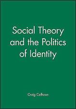 Social Theory, Calhoun, Craig, Used; Good Book